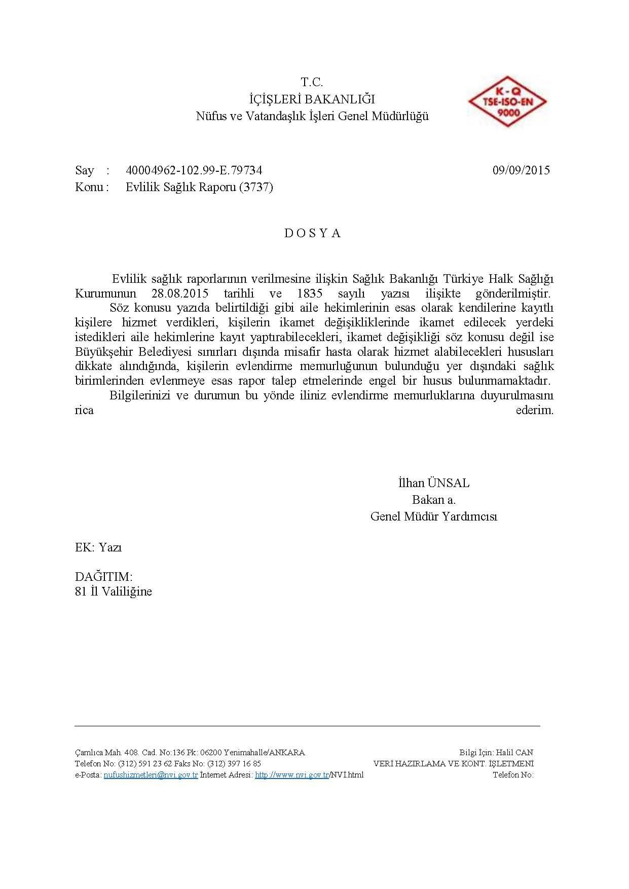 İç İşleri Bakanlığı Nüfus ve Vatandaşlık İşleri Genel Müdürlüğü'nün 09/09/2015 tarih ve 102.99-E.79734 sayılı Evlilik Sağlık Raporu (3737) konulu yazısı
