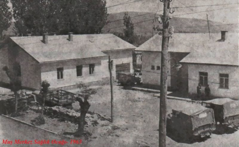 Muş Merkez Sağlık Ocağı 1963